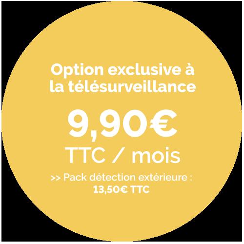 Prix de l'option detection extérieure :  9,00€ TTC / Mois